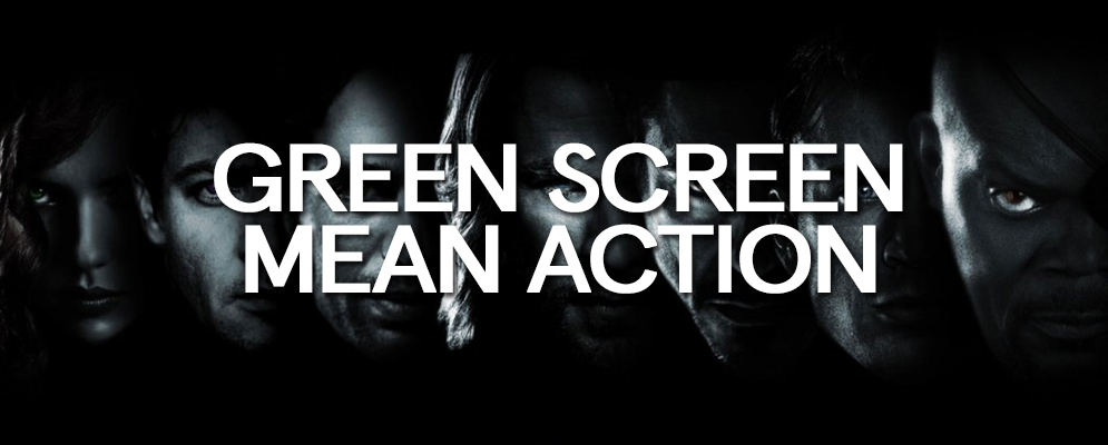 Green Screen Mean Action