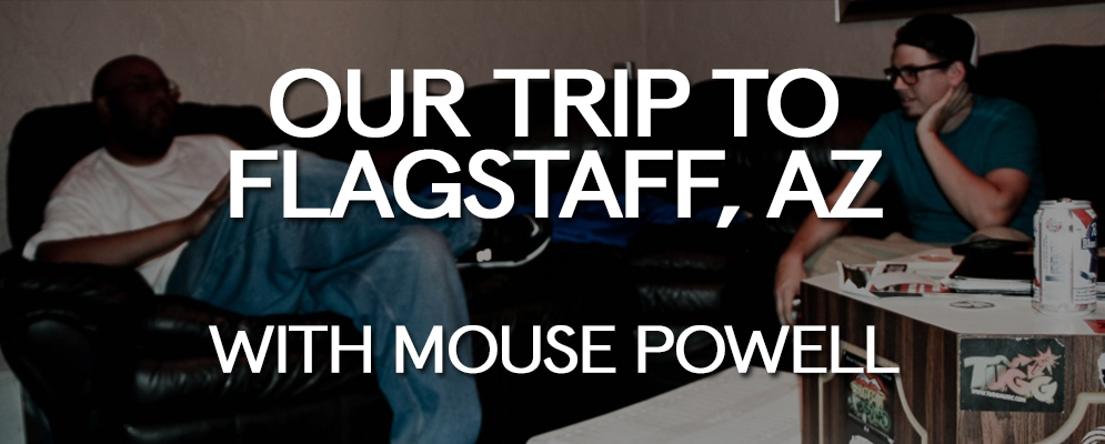 Our Trip to Flagstaff Arizona with Mouse Powell