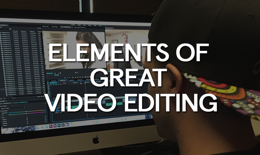 elements-of-great-video-editing