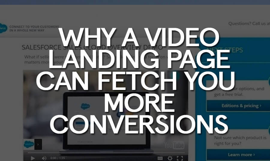 why-a-video-landing-page-can-fetch-you-more-conversions