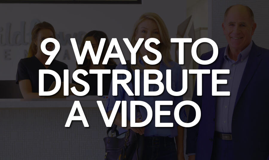 9_Ways_To_Distribute_A_Video